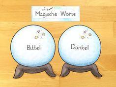 Diese zwei magischen Worte vom Zaubereinmaleins hängen bei mir gut sichtbar im Klassenzimmer. Ich verlange von JEDEM Kind, dass es Bitte sagt, wenn es etwas haben möchte und Danke, wenn es etwas bekom