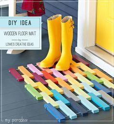 Make a wooden door mat.