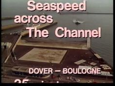 Part two of Seaspeed Story (1970) and three other Hovercraft films