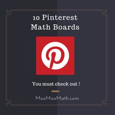 10 very helpful Math boards  At these Math boards you will find lesson plans,new ideas,Math humor,Math videos,and more.