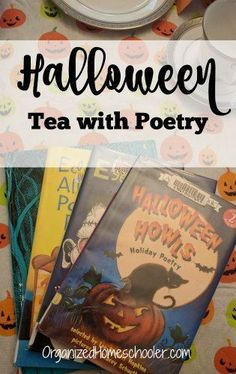 A Halloween tea with poetry is a great way to celebrate Halloween while still practicing literacy skills. This halloween educational activity is a great way to introduce children to poetry. Poetry Books For Kids, Kids Poems, Halloween Activities For Kids, Art Activities, Halloween Poems, Halloween Treats, Literacy Skills, Language Arts, High School