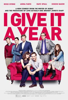 I Give it a Year - Rented. GO SEE THIS RIGHT NOW!!! This was hilarious and sweet and awkward. Please go see this. Now. Go.