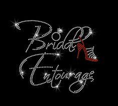 Bridal Entourage with Shoe Rhinestone Bling Iron on Wedding Bachelorette Heat Transfer by MyCreativeOutletTime on Etsy