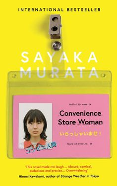 Booktopia has Convenience Store Woman by Sayaka Murata. Buy a discounted Paperback of Convenience Store Woman online from Australia's leading online bookstore. Japanese Novels, Japanese Literature, Marcel Proust, New Books, Books To Read, Never Had A Boyfriend, Strange Weather, Short Novels, Family Wishes