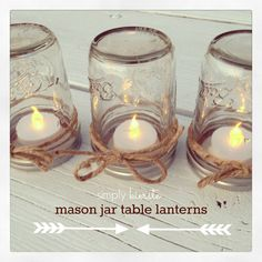 Smart, protected from wind, bugs, rain:){mason jar table lanterns}