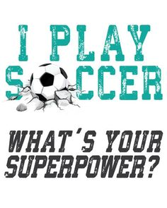 Soccer Instant Download. I play Soccer. What's your by TIPgifts