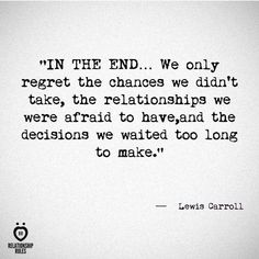 Lewis Carroll quote                                                       … …