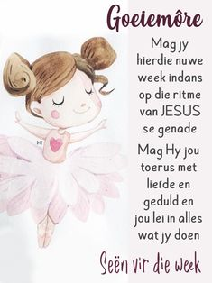 Good Morning Messages, Good Morning Wishes, Good Morning Quotes, Afrikaanse Quotes, Good Night Blessings, Goeie Nag, Goeie More, Mother Quotes, New Week