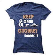 CROWLEY - #novio gift #hoodies womens. ORDER HERE => https://www.sunfrog.com/Camping/CROWLEY-115921177-Guys.html?60505