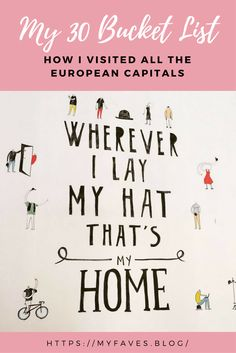 My 30 bucket list & how I visited all the European capitals