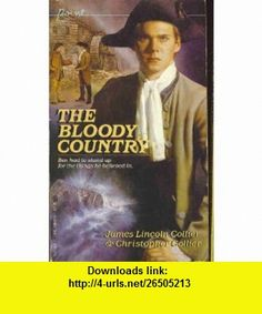 Bloody Country -Op/65 (9780590336956) James Lincoln Collier , ISBN-10: 0590336959  , ISBN-13: 978-0590336956 ,  , tutorials , pdf , ebook , torrent , downloads , rapidshare , filesonic , hotfile , megaupload , fileserve