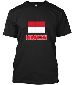 Monacan Flag Design Black T-Shirt Front - This is the perfect gift for someone who loves Monacan. Thank you for visiting my page (Related terms: I Heart Monaco,Monaco,Monacan,Monaco Travel,I Love My Country,Monaco Flag, Monaco Map,Monaco Languag #Monacan, #Monacanshirts...)
