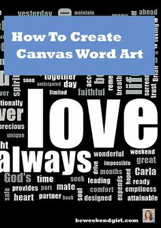 how to create a word art and have it printed on a canvas makes a