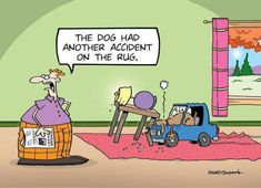 Johnson County ChemDry specializes in making these accidents disappear! We eliminate the odor and bacteria from pet urine deposits! Dog Jokes, Funny Dog Memes, Cartoon Jokes, Cartoon Dog, Funny Cartoons, Funny Comics, Dog Humour, Science Cartoons, Dog Comics