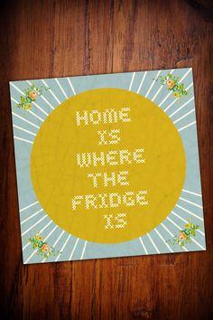 """Druck """"Home is where the fridge is"""" // print by nuukk via DaWanda.com"""