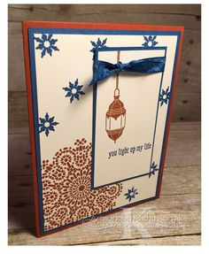 """You light up my life is made with Stampin' Up's """"Moroccan Night"""" and """"Pun Intended"""" stamp sets."""