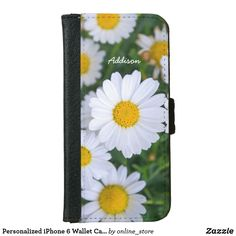 Shop Personalized iPhone 6 Wallet Cases Daisy Add Photo created by online_store. Personalize it with photos & text or purchase as is! Iphone 6 Wallet Case, Iphone 6 Cases, Create Your Own Case, Personalized Gifts, Daisy, Smartphone, Pouch, Personalised Gifts, Iphone 6 Skins