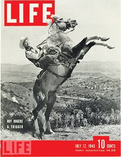 Roy Rogers and Trigger, Life Magazine cover