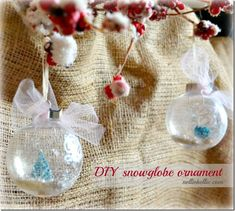 Snow Globe Ornament. The tutorial. A simple and adorable craft that makes a great gift!