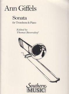 Giffels, Ann. Sonata for trombone & piano.