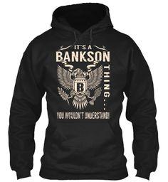 Its a BANKSON Thing #Bankson