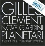 BOOK | Nove giardini di Gilles Clément | Design with love