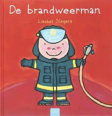 De brandweerman - Liesbet Slegers