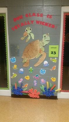 "Finding Dory classroom door. ""Our classroom is totally wicked!"""
