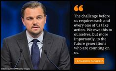 On Tuesday, DiCaprio received the Crystal Award from the World Economic Forum for his work on climate change Leonardo Dicaprio Quotes, Leonardo Dicaprio Foundation, Save Our Earth, Save The Planet, Help The Environment, Environmentalist, Environmental Issues, Before Us, Saving Ideas