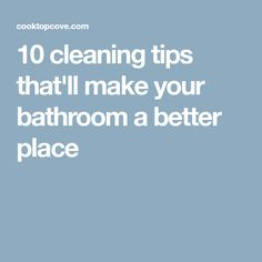 10 cleaning tips that'll make your bathroom a better place House Cleaning Tips, Bathroom Cleaning Hacks, Spring Cleaning, Diy Cleaning Products, Kitchen Hacks, Clean Life, Clean Up, Clean House, Keep It Cleaner