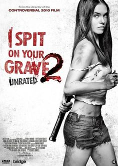 I Spit on Your Grave 2.