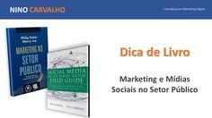 Marketing e Mídias Sociais no Setor Público - Dica de Livros