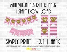 Printable MINI Valentines Day Banner, Valentines Gift Tags, and Valentines Day Pink and Gold Garland by sunshinetulipdesign on Etsy