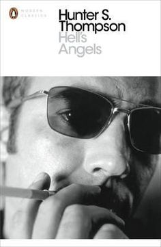 Hell's From the father of 'gonzo journalism', Hunter S. Thompson's research for Hell's Angels involved more than a year of close association with the outlaws who burned a path through America, resulting in a masterpiece of underground reporta Penguin Modern Classics, Hair In The Wind, Hunter S Thompson, Fear And Loathing, Hells Angels, Penguin Books, Rolling Stones, Audio Books, Books To Read