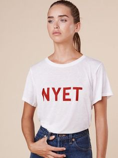 The Nyet Tee  https://www.thereformation.com/products/nyet-tee-white?utm_source=pinterest&utm_medium=organic&utm_campaign=PinterestOwnedPins