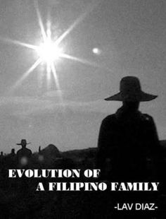 5. Evolution of a Filipino Family (Lav Diaz, 2004)