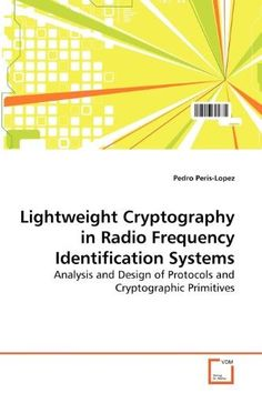 Lightweight Cryptography in Radio Frequency Identification Systems