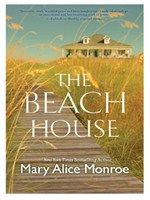 The Beach House by Mary Alice Monroe - Caretta Rutledge thought she'd left her Southern roots and troubled family far behind. But an unusual request from her mother has Cara heading back to the scenic Lowcountry of her childhood summers. But it is reconnecting with her mother that she will learn life's most precious lessons--true love involves sacrifice, family is forever and the mistakes of the past can be forgiven.