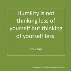 C.S. Lewis quote humility