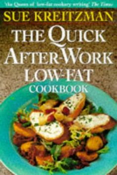 The Quick AfterWork LowFat Cookbook ** Amazon most trusted e-retailer #LowFatCooking