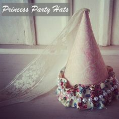 DIY Princess Party Hats by Bridgey Widgey. Great Photo Prop and dress up  ;@)