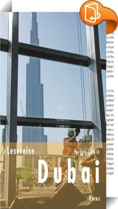 Lesereise Dubai    ::  Wie keine zweite ist diese Stadt auf Rekordjagd, erfindet den Orient neu, baut die höchsten Wolkenkratzer, greift nach den Sternen. Wo gestern Wüste war, ist heute Wunderland: Ortstermin in Dubai – vor und hinter den Kulissen. An den Stränden, in den Straßen, in der Wüste. In seinen Gesprächen mit Fensterputzern, Chauffeuren, Wasserpfeifen-Präparierern und Köchen ebenso wie mit Umweltschützern und Investoren blickt Helge Sobik hinter die Fassaden von Nobelhotels ...
