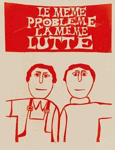 Mai 68 Le même problème la même lutte