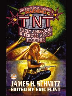 Amazon.com: T.N.T: Telzey Amberdon & Trigger Argee Together (The Complete Federation of the Hub Book 3) eBook: James H. Schmitz, Eric Flint: Books