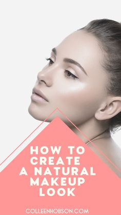 """Learn how to create a natural """"no makeup"""" makeup look that's effortlessly beautiful. #natural #makeup #look #routine #tips Natural Everyday Makeup, Natural Makeup Tips, Everyday Makeup Routine, Best Makeup Brands, Makeup Tips For Beginners, Makeup Techniques, Natural Looks, Health Tips, Beauty Hacks"""