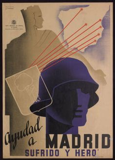 Ayudad a Madrid sufrido y heroico :: Cartells (Biblioteca de Catalunya) Party Poster, Postcards, Spanish, Past Tense, Sevilla, Advertising, Poster, Journals, Portraits