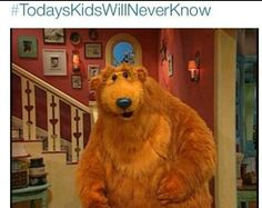 OH MY GOD I ALWAYS WATCH D THIS SHOW WHEN I WAS LITTLE!!!! BEAR AMD THE BIG BLUE HOUSE WAS MY LIFE OML