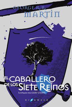 #NovedadesBiblioteca EL CABALLERO DE LOS SIETE REINOS de GEORGE R.R. MARTIN Novela fantástica