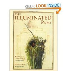 The Illuminated Rumi: Jalal Al-Din Rumi, Michael Green, Coleman Barks: 9780767900027: Amazon.com: Books