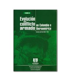 Evolución del conflicto armado en Colombia e Iberoamérica Tomo II  http://www.librosyeditores.com/tiendalemoine/3073-evolucion-del-conflicto-armado-en-colombia-e-iberoamerica-tomo-ii-.html  Editores y distribuidores